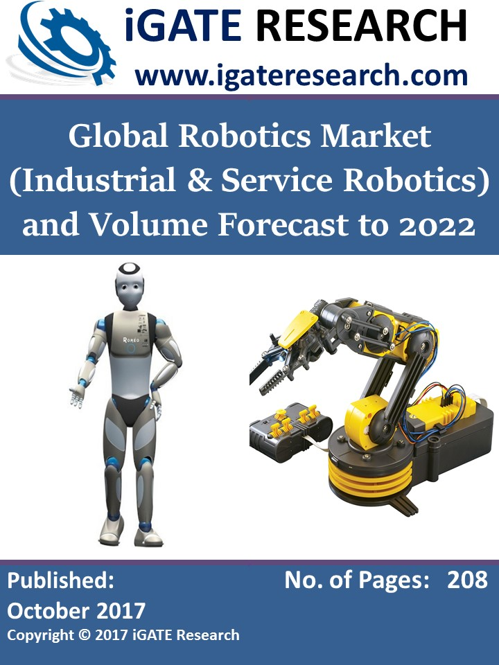 Global Robotics Market (Industrial and Service Robotics) and Volume Forecast to 2022